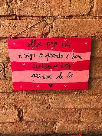 Placa de Madeira - olha pro céu (pink)