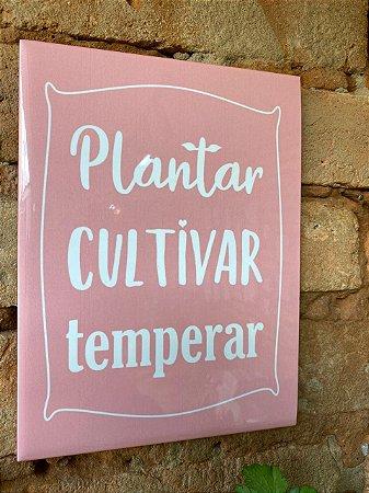 """Azulejo 15 x 20 - """"Plantar, cultivar, temperar"""" rosa"""