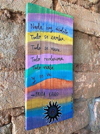 Placa de Madeira Frases da Frida
