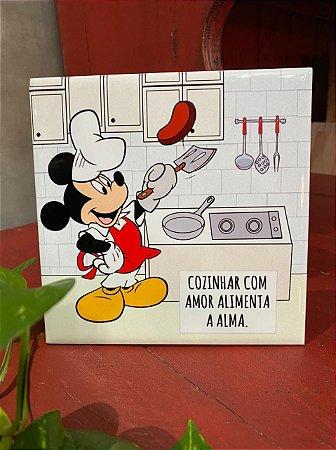 Azulejo Mickey COZINHAR COM AMOR ALIMENTA A ALMA