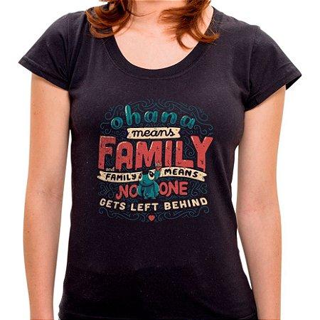 Camiseta Ohana Means Family - Feminina