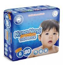 Fraldas Infantil Nana Nenê Premium Toque Macio G-80 unidades