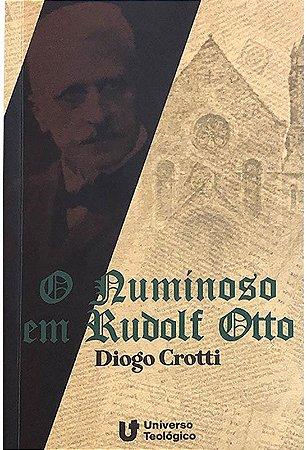O Numinoso em Rudolf Otto