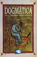 Dogmática - 3 volumes (obra completa)
