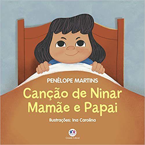 CANÇÃO DE NINAR MAMÃE E PAPAI