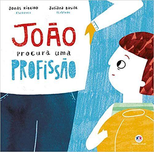 JOÃO PROCURA UMA PROFISSÃO