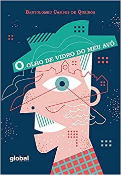 OLHO DE VIDRO DO MEU AVÔ, O