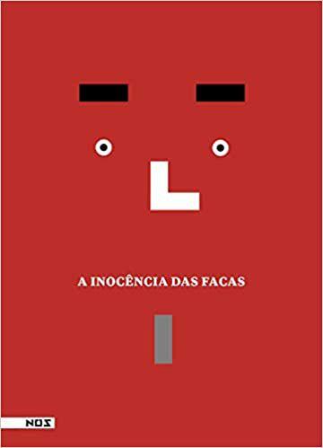 INOCÊNCIA DAS FACAS, A