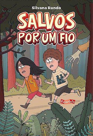 SALVOS POR UM FIO