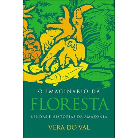 IMAGINÁRIO DA FLORESTA, O