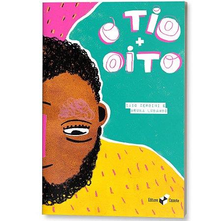 O TIO + OITO