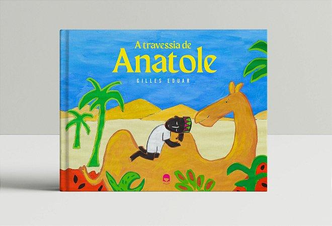 TRAVESSIA DE ANATOLE, A