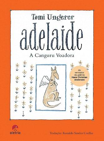 ADELAIDE, A CANGURU VOADORA