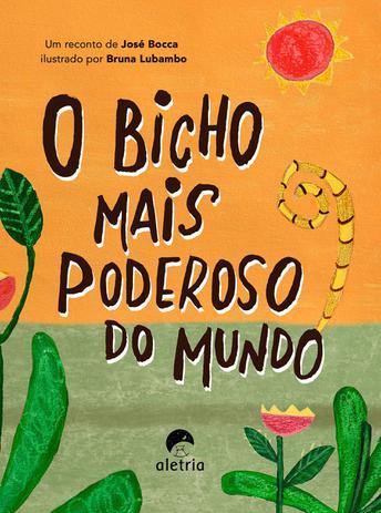 BICHO MAIS PODEROSO DO MUNDO, O