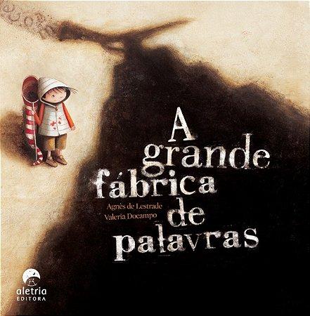 GRANDE FÁBRICA DE PALAVRAS, A