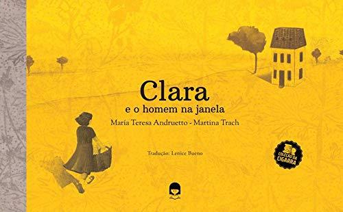CLARA E O HOMEM NA JANELA