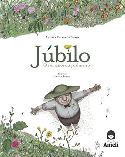 JUBILO, O ROMANCE DO JARDINEIRO
