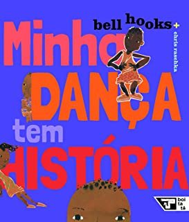 MINHA DANCA TEM HISTORIA