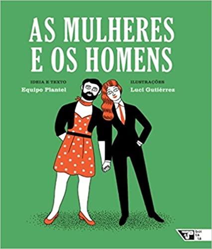 MULHERES E OS HOMENS, AS