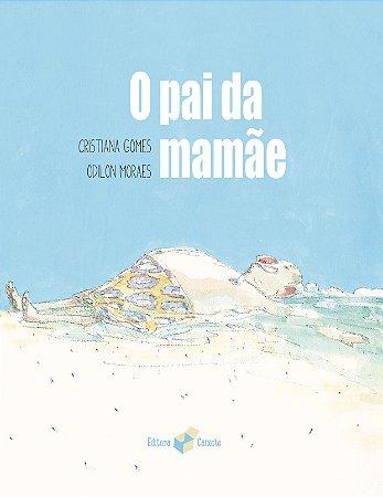 PAI DA MAMAE, O