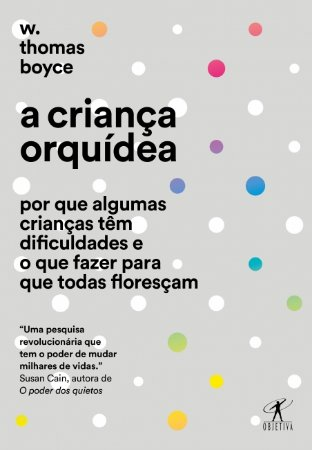 CRIANÇA ORQUÍDEA, A