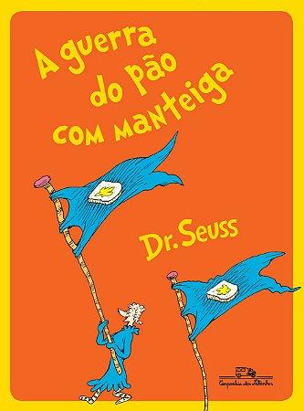 GUERRA DO PAO COM MANTEIGA, A