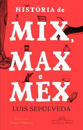 HISTORIA DE MIX MAX E MEX