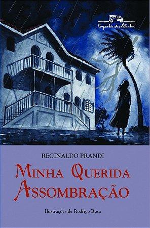 MINHA QUERIDA ASSOMBRACAO