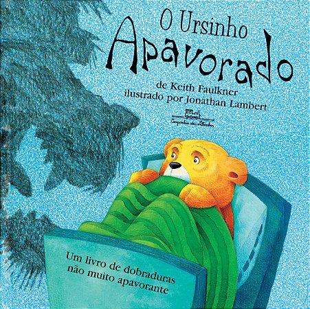 URSINHO APAVORADO, O