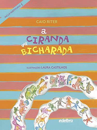 A CIRANDA DA BICHARADA