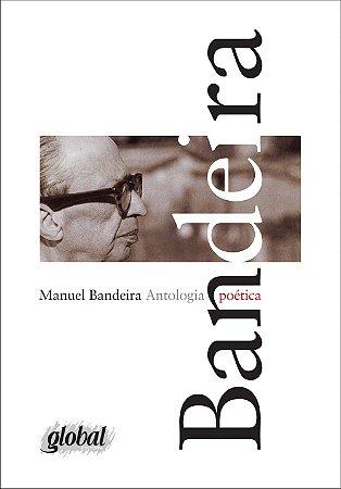 ANTOLOGIA POETICA - MANUEL BANDEIRA