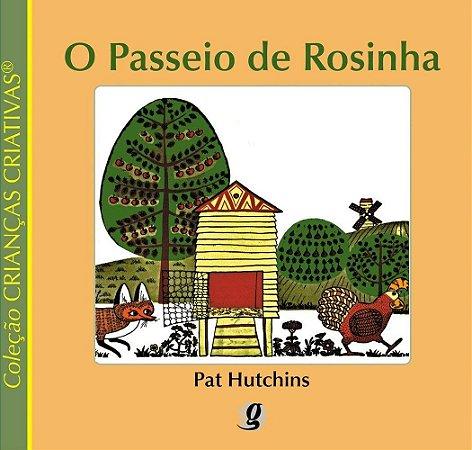 PASSEIO DE ROSINHA, O