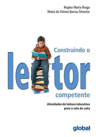 CONSTRUINDO O LEITOR COMPETENTE