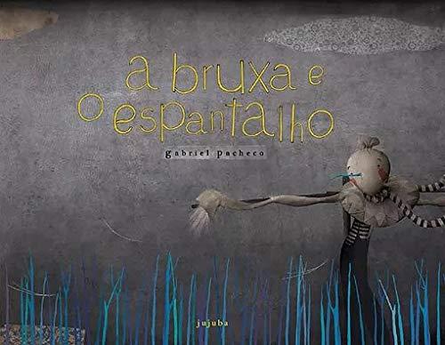 BRUXA E O ESPANTALHO, A