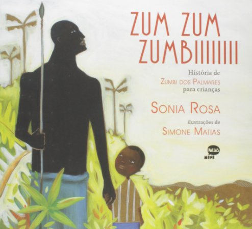 ZUM ZUM ZUMBIIIII- HISTORIA DE ZUMBI DOS PALMARES