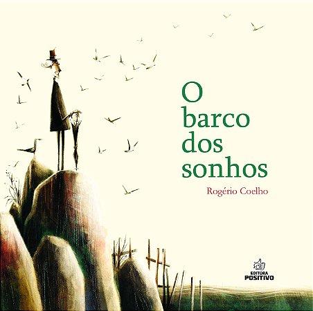 BARCO DOS SONHOS, O