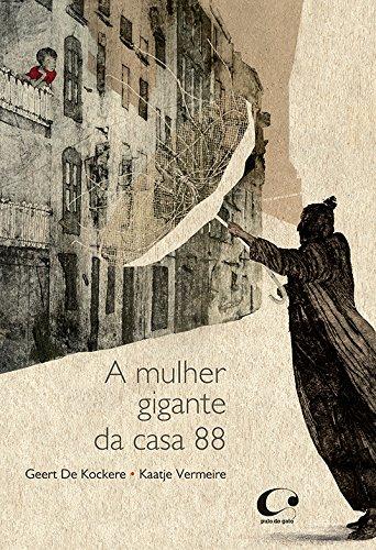 MULHER GIGANTE DA CASA 88, A
