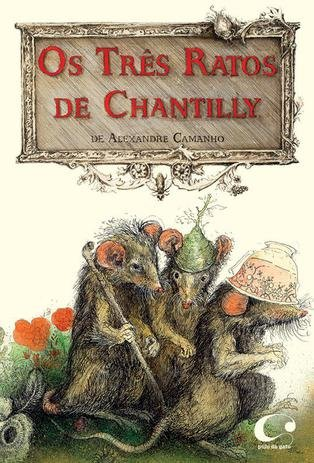 TRES RATOS DE CHANTILLY, OS