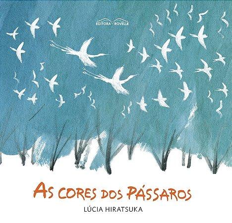 CORES DOS PASSAROS, AS
