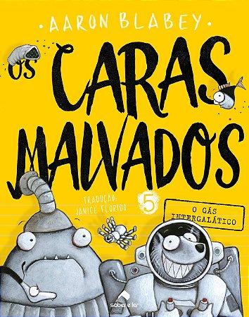 CARAS MALVADOS, O V.5
