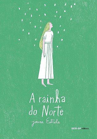 RAINHA DO NORTE, A