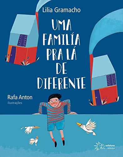 FAMILIA PRA LA DE DIFERENTE, UMA