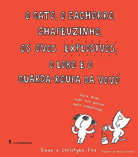 GATO, O CACH., CHAP., OS OVOS EXPL., O LOBO E O...
