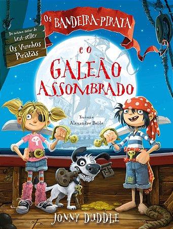 BANDEIRA-PIRATA E O GALEAO ASSOMBRADO, OS