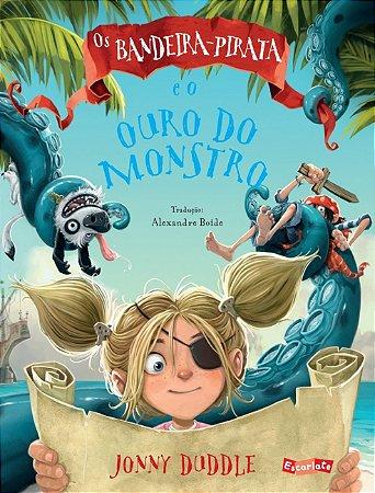 BANDEIRA-PIRATA E O OURO DO MONSTRO, OS