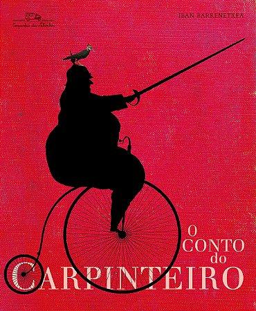 CONTO DO CARPINTEIRO, O