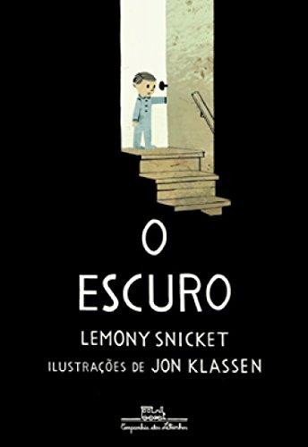 ESCURO, O