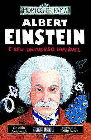ALBERT EINSTEIN E SEU UNIVERSO INFLAVEL