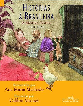 HISTORIAS A BRASILEIRA - VOL.01