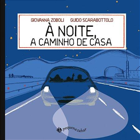 NOITE A CAMINHO DE CASA, A